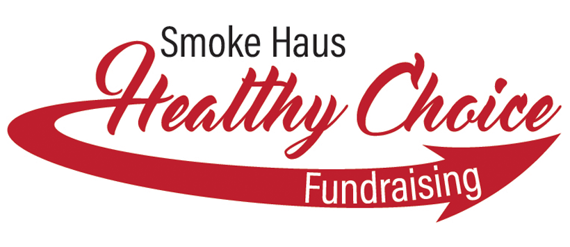 Smoke Haus Healthy Choice Fundraising